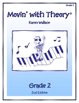 Grade 2 Movin' with Theory - By Karen Wallace: Music Theory Workbook