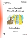 Lord Dismiss Us With Thy Blessing - By Karol Ann Badgett: Piano Duet Late Elementary Sheet Music