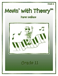 Grade 11 Movin' with Theory - By Karen Wallace: Music Theory Workbook