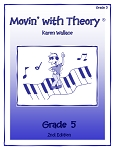Grade 5 Movin' with Theory - By Karen Wallace: Music Theory Workbook