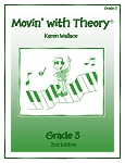 Grade 3 Movin' with Theory - By Karen Wallace: Music Theory Workbook