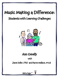 Music Making a Difference: Students with Learning Challenges - By Ann Conolly with Janet Soller and Karen Wallace: Music Teacher Resource Book