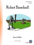 Robot Baseball - By Janet Soller: Piano Solo Primary Sheet Music