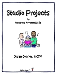 Studio Projects for Functional Keyboard Skills - By Susan Conner: Music Teacher Resource Book