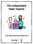 The Independent Music Teacher - By Janet Soller and Karen Wallace: Music Teacher Resource Book