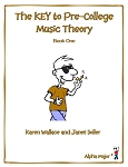 Book 1 The KEY to Pre-College Music Theory - By Karen Wallace and Janet Soller: Music Theory Workbook