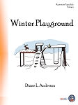 Winter Playground - By Diane L. Anderson: Piano Solo Primary Sheet Music Collection