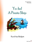 Yo-ho! A Pirate Ship - By Karol Ann Badgett: Piano Solo Elementary Sheet Music