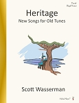 Heritage New Songs for Old Tunes High Voice - By Scott Wasserman: Vocal Sheet Music