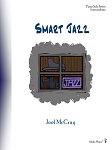Smart Jazz - By Joel McCray: Piano Solo Intermediate Sheet Music Collection