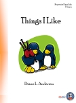Things I Like - By Diane L. Anderson: Piano Solo Primary Sheet Music Collection