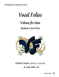 Vocal Folios Volume for Men Medium or Low Voice - By Charlotte Jackson and Janet Soller: Vocal Sheet Music
