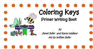 Coloring Keys Primer Writing Book - By Janet Soller and Karen Wallace: Piano Music Lesson Book