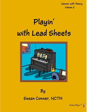 Playin' with Lead Sheets Volume 2 - By Susan Conner: Lead Sheet Music Lesson Book