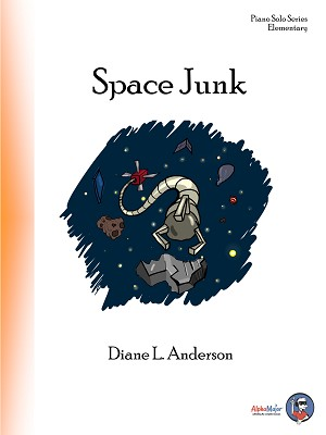 Space Junk - By Diane L. Anderson: Piano Solo Elementary Sheet Music