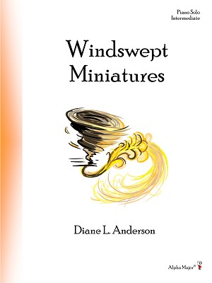 Windswept Miniatures - By Diane L. Anderson: Piano Solo Intermediate Sheet Music Collection